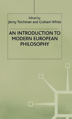 An Introduction to Modern European Philosophy