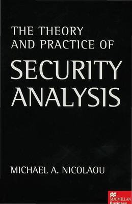 The Theory and Practice of Security Analysis