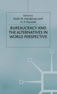 Bureaucracy and the Alternatives in World Perspective