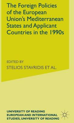 The Foreign Policies of the EU's Mediterranean States and Applicant Countries in the 1990's