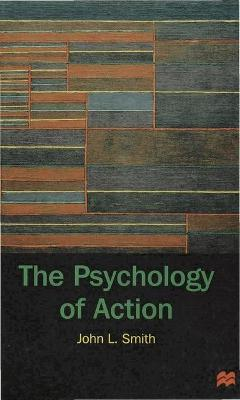 The Psychology of Action