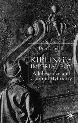 Kipling's Imperial Boy: Adolescence and Cultural Hybridity