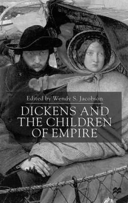 Dickens and the Children of Empire