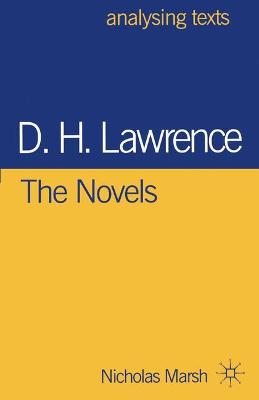 D.H. Lawrence: The Novels