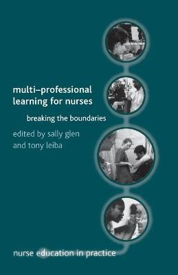 Multi-Professional Learning for Nurses: Breaking the Boundaries