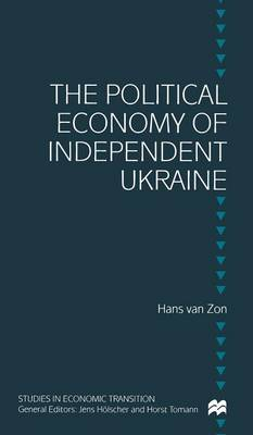 The Political Economy of Independent Ukraine: Captured by the Past