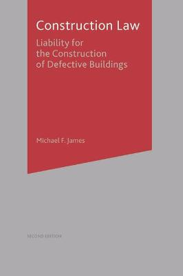 Construction Law: Liability for the Construction of Defective Buildings