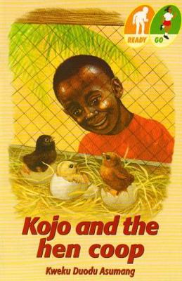 Kojo and the Hen Coop