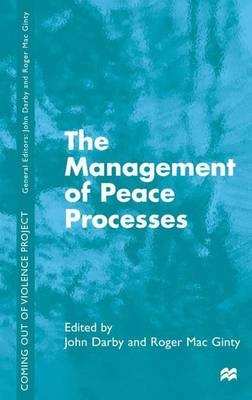 The Management of Peace Processes