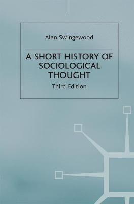 A Short History of Sociological Thought
