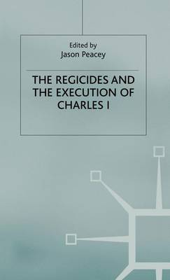 The Regicides and the Execution of Charles 1