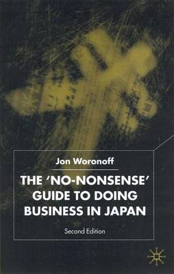 The No-Nonsense Guide to Doing Business in Japan: 2001