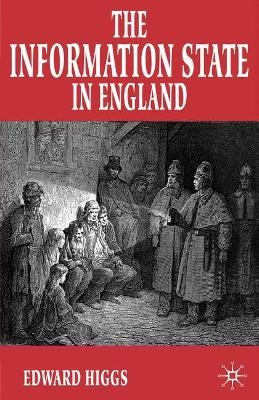 The Information State in England: The Central Collection of Information on Citizens since 1500
