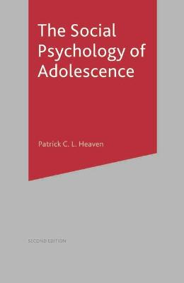 The Social Psychology of Adolescence