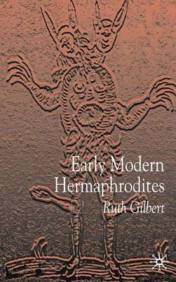 Early Modern Hermaphrodites: Sex and Other Stories