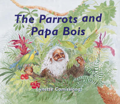 The Parrots and Papa Bois