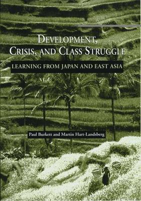 Development, Crisis and Class Struggle: Learning from Japan and East Asia