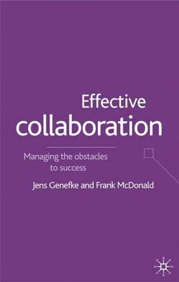 Effective Collaboration: Managing the Obstacles to Success