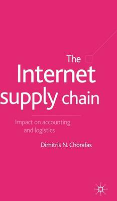 The Internet Supply Chain: Impact on Accounting and Logistics