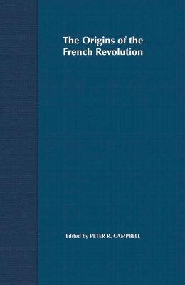 The Origins of the French Revolution