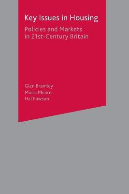 Key Issues in Housing: Policies and Markets in 21st Century Britain