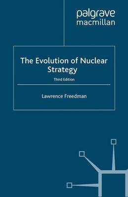 The Evolution of Nuclear Strategy