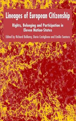 Lineages of European Citizenship: Rights, Belonging and Participation in Eleven Nation-States