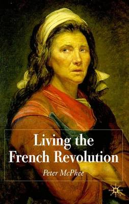 Living the French Revolution, 1789-1799