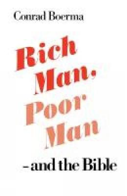 Rich Man, Poor Man - and the Bible