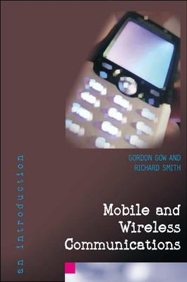 Mobile and Wireless Communications: An Introduction: An Introduction
