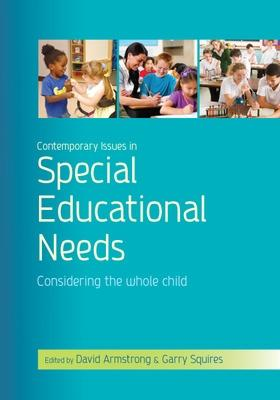 Contemporary Issues in Special Educational Needs: Considering the Whole Child: Considering the Whole Child