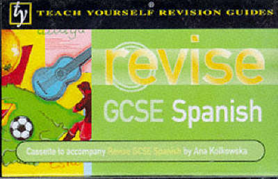 GCSE Spanish: Revision Guide