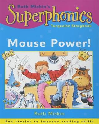 Superphonics: Turquoise Storybook: Mouse Power!