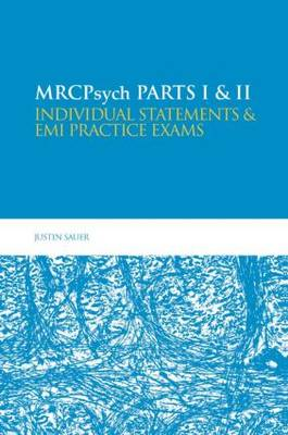 MRCPsych: Individual Statements and EMI Practice Exams: Parts I & II