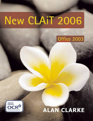 New CLAIT 2006 for Office 2003