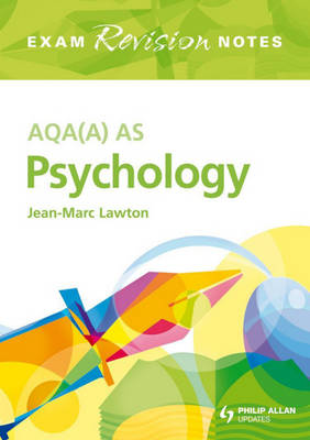 AQA (A) AS Psychology Exam Revision Notes