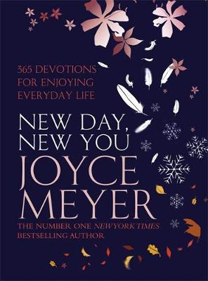 New Day, New You: 365 Devotions for Enjoying Everyday Life