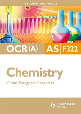 OCR (A) AS Chemistry: Chains, Energy and Resources: Unit 2