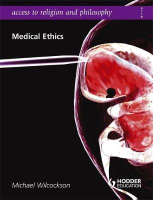 Access to Religion and Philosophy: Medical Ethics