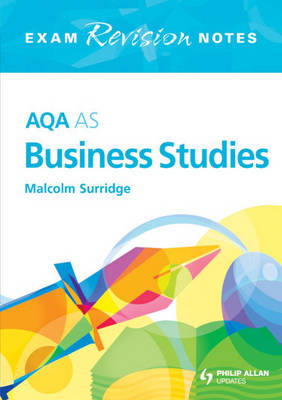 AQA AS Business Studies Exam Revision Notes