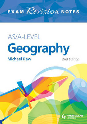 AS/A-level Geography: Exam Revision Notes