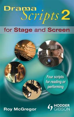 Dramascripts 2 for Stage and Screen