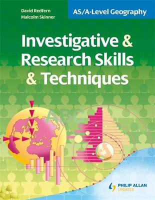 AS/A-level Geography: Investigative and Research Skills and Techniques