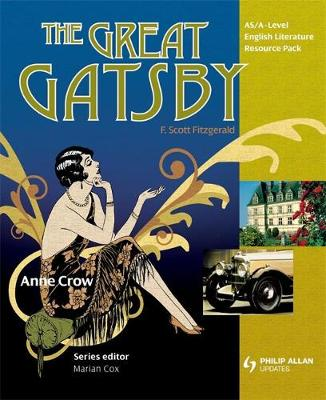 AS/A Level English Literature: The Great Gatsby Teacher Resource Pack (+CD)