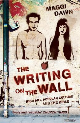 The Writing on the Wall: High Art, Popular Culture and the Bible