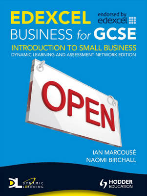 Edexcel Business for GCSE: Introduction to Small Dynamic Learning: Unit 1