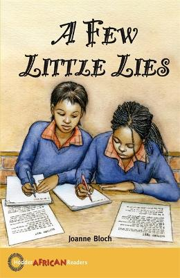 Hodder African Reader: A Few Little Lies