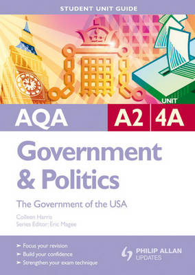 AQA A2 Government and Politics: The Government of the USA: Unit 4A
