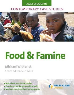AS/A2 Geography Contemporary Case Studies: Food and Famine