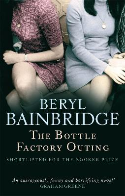 The Bottle Factory Outing: Shortlisted for the Booker Prize, 1974